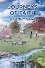Journeys of Faith: A Family Saga; Book 1 Cover Image