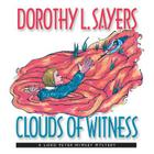 Clouds of Witness (Lord Peter Wimsey Mysteries (Audio) #2) Cover Image