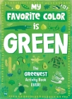 My Favorite Color Activity Book: Green Cover Image