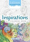 Bliss Inspirations Coloring Book: Your Passport to Calm (Adult Coloring) Cover Image