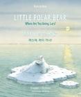 Little Polar Bear/Bi:libri - Eng/Korean PB Cover Image