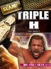 Triple H: No Mercy (Slam! Stars of Wrestling (Library)) Cover Image