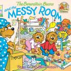 The Berenstain Bears and the Messy Room (First Time Books(R)) Cover Image