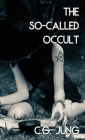 The So-Called Occult (Jabberwoke Pocket Occult) Cover Image
