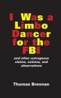 I Was A Limbo Dancer for the FBI Cover Image
