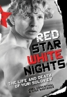 Red Star White Nights: The Life and Death of Yuri Soloviev Cover Image