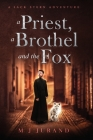 A Priest, A Brothel and the Fox: A Jack Stern Adventure Cover Image
