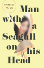 Man with a Seagull on His Head Cover Image