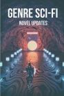 Genre Sci-Fi: Novel Updates: Science Fiction Novels 2021 Cover Image