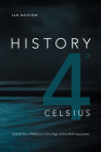 History 4° Celsius: Search for a Method in the Age of the Anthropocene Cover Image
