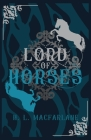 Lord of Horses: A Gothic Scottish Fairy Tale Cover Image