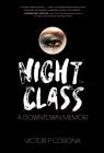 Night Class: A Downtown Memoir Cover Image