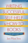 Writing Successful Self-Help and How-To Books (Wiley Books for Writers) Cover Image