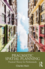 Pragmatic Spatial Planning: Practial Theory for Professionals Cover Image