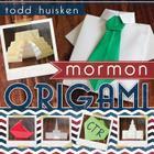 Mormon Origami Cover Image