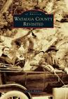 Watauga County Revisited Cover Image