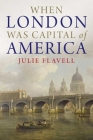 When London Was Capital of America Cover Image