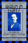 Berlin in Lights: The Diaries of Count Harry Kessler (1918-1937) Cover Image