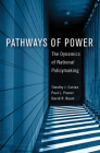 Pathways of Power: The Dynamics of National Policymaking (American Governance and Public Policy) Cover Image