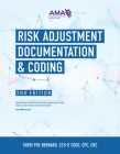 Risk Adjustment Documentation & Coding, 2nd Edition Cover Image