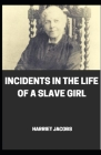 Incidents in the Life of a Slave Girl illustrated Cover Image