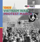1969 Vietnam War Protest March Cover Image