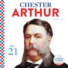 Chester Arthur (United States Presidents) Cover Image