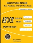 AFOQT Subject Test Mathematics: Student Practice Workbook + Two Realistic AFOQT Math Tests Cover Image