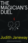 The Magician's Duel: A Valentine Hill Mystery Cover Image