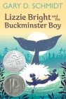 Lizzie Bright and the Buckminster Boy Cover Image