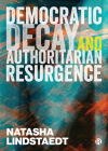 Democratic Decay and Authoritarian Resurgence Cover Image