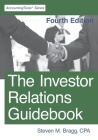 The Investor Relations Guidebook: Fourth Edition Cover Image