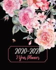2 Year Planner 2020-2021: Rose Flowers, January 2020 to December 2021 Monthly Calendar Agenda Schedule Organizer (24 Months) With Holidays and i Cover Image