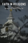 Faith in Religions: The Crisis In Pandemic, The Impacts Of Religions On Our Life: Religious Trauma Syndrome Cover Image