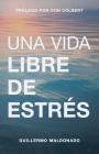 Una Vida Libre de Estrés Cover Image
