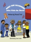 Meet the Learners: Alice Visits the Doctor Cover Image