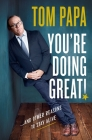 You're Doing Great!: And Other Reasons to Stay Alive Cover Image