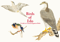 Birds of EDO: A Guide to Classical Japanese Birds Cover Image
