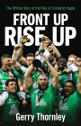 Front Up, Rise Up: The Official Story of Connacht Rugby Cover Image