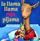 La llama llama rojo pijama (Spanish language edition) Cover Image