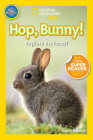 National Geographic Readers: Hop, Bunny!: Explore the Forest Cover Image