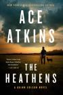 The Heathens (A Quinn Colson Novel #11) Cover Image