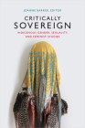 Critically Sovereign: Indigenous Gender, Sexuality, and Feminist Studies Cover Image