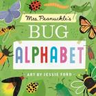 Mrs. Peanuckle's Bug Alphabet (Mrs. Peanuckle's Alphabet #4) Cover Image