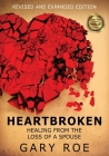 Heartbroken: Healing from the Loss of a Spouse (Large Print) Cover Image