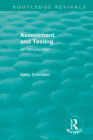 Assessment and Testing: An Introduction (Routledge Revivals) Cover Image