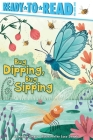 Bug Dipping, Bug Sipping (Ready-to-Reads) Cover Image