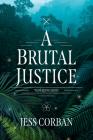 A Brutal Justice Cover Image