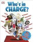 Who's in Charge?: Big Questions About Politics Cover Image