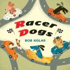 Racer Dogs Cover Image